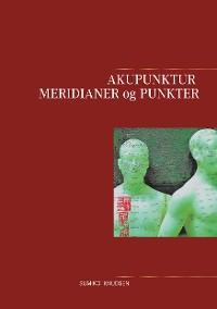 Cover Akupunktur Meridianer og Punkter
