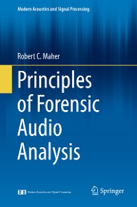 Cover Principles of Forensic Audio Analysis