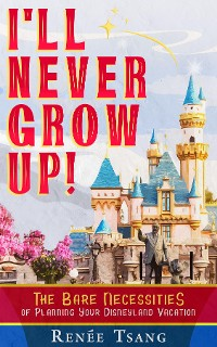 Cover I'll Never Grow Up!