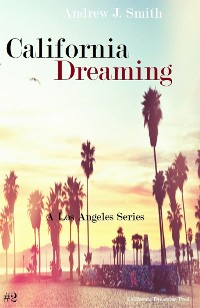 Cover Unbecoming Meetings (#2 of California Dreaming) A Los Angeles Series