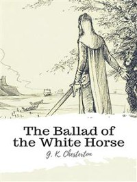 Cover The Ballad of the White Horse