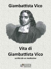 Cover Vita di Giambattista Vico scritta da se medesimo
