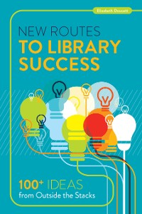 Cover New Routes to Library Success