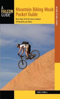 Cover Mountain Biking Moab Pocket Guide