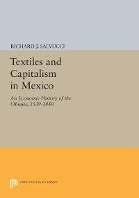 Cover Textiles and Capitalism in Mexico