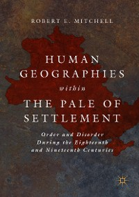 Cover Human Geographies Within the Pale of Settlement