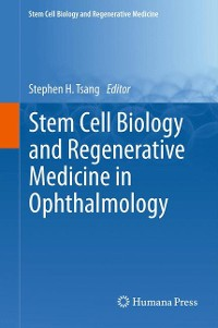 Cover Stem Cell Biology and Regenerative Medicine in Ophthalmology