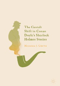 Cover The Gestalt Shift in Conan Doyle's Sherlock Holmes Stories