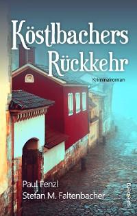 Cover Köstlbachers Rückkehr