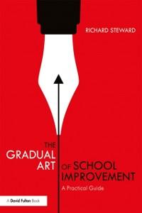 Cover Gradual Art of School Improvement