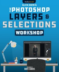 Cover Photoshop Layers and Selections Workshop