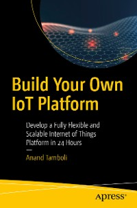 Cover Build Your Own IoT Platform