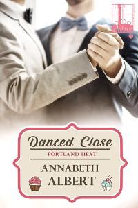 Cover Danced Close