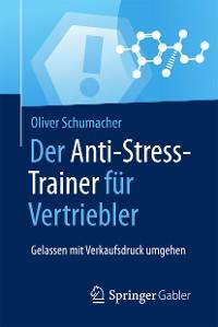 Cover Der Anti-Stress-Trainer für Vertriebler