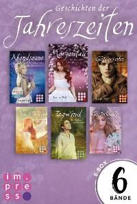 Cover Die Geschichten der Jahreszeiten: Alle sechs Bände in einer E-Box!