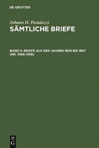 Cover Briefe aus den Jahren 1805 bis 1807 (Nr. 1066-1336)