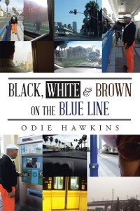 Cover Black, White & Brown on the Blue Line
