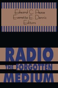 Cover Radio - The Forgotten Medium