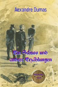 Cover Ein Schuss und andere Erzählungen