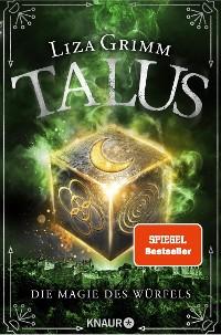Cover Talus - Die Magie des Würfels
