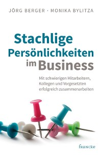Cover Stachlige Persönlichkeiten im Business