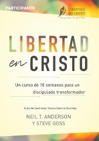 Cover Libertad en Cristo: Curso Para Hacer Discípulos - Participante (10 semanas)