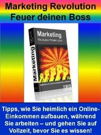 Cover Marketing Revolution - Feuer deinen Boss