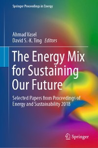 Cover The Energy Mix for Sustaining Our Future