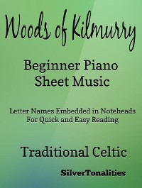 Cover The Woods of Kilmurry Beginner Piano Sheet Music