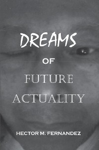 Cover Dreams of Future Actuality