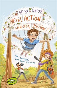 Cover Mehr Action, weniger Zucchini