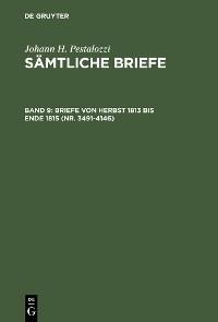 Cover Briefe von Herbst 1813 bis Ende 1815 (Nr. 3491-4146)