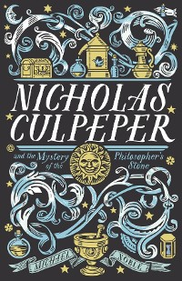 Cover Nicholas Culpeper and the Mystery of the Philosopher's Stone