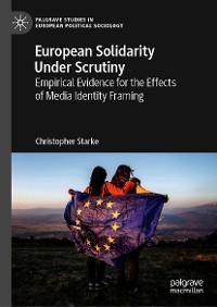 Cover European Solidarity Under Scrutiny