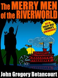 Cover The Merry Men of the Riverworld