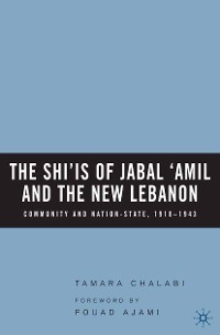 Cover The Shi'is of Jabal 'Amil and the New Lebanon