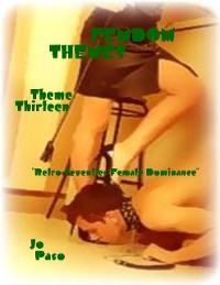 "Cover Femdom Themes - Theme Thirteen - ""Retro Seventies Female Dominance"""