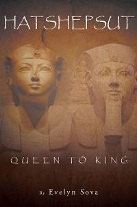 Cover HATSHEPSUT- QUEEN TO KING
