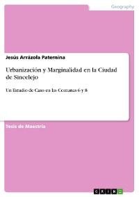Cover Urbanización y Marginalidad en la Ciudad de Sincelejo