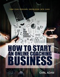 Cover How to Start an Online Coaching Business