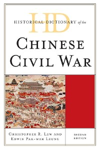 Cover Historical Dictionary of the Chinese Civil War