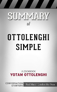 Cover Ottolenghi Simple: A Cookbook​​​​​​​ by Yotam Ottolenghi​​​​​​​ | Conversation Starters
