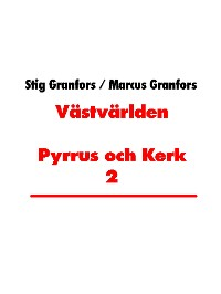 Cover Västvärlden Pyrrus och Kerk 2