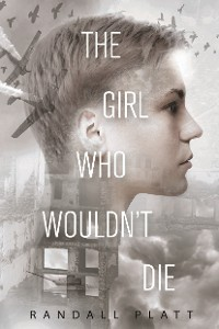Cover The Girl Who Wouldn?t Die