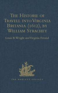 Cover Historie of Travell into Virginia Britania (1612), by William Strachey, gent