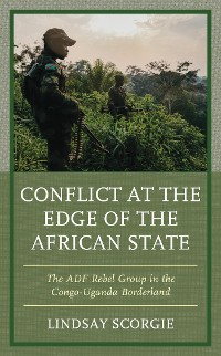 Cover Conflict at the Edge of the African State