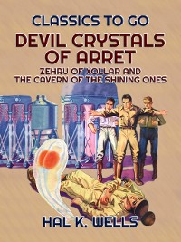 Cover Devil Crystals of Arret, Zehru of Xollar and the Cavern of the Shining Ones