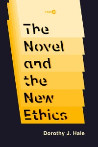 Cover The Novel and the New Ethics