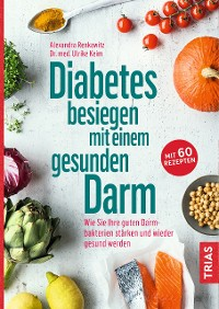Cover Diabetes besiegen mit einem gesunden Darm