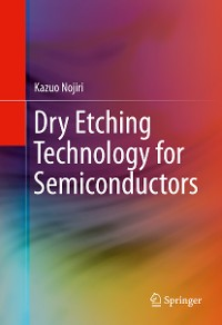 Cover Dry Etching Technology for Semiconductors